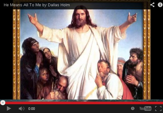 He Means All To Me By Dalla Holm on YouTube